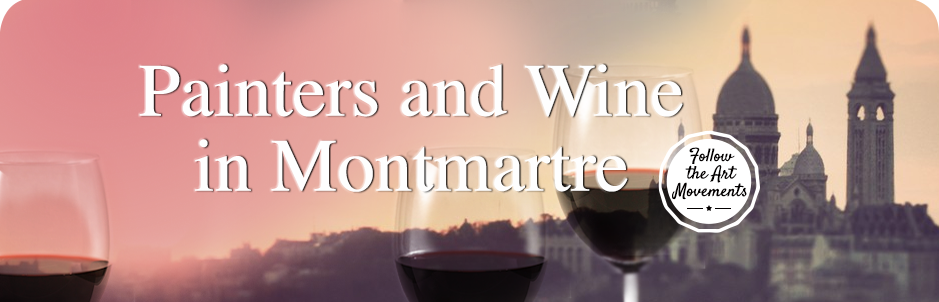 Painters and wine in Montmartre
